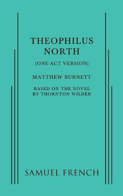 Theophilus North (One-Act Version) (Paperback)