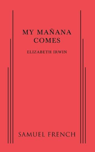 My Manana Comes (Paperback)