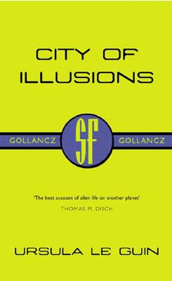 City of Illusions - Gollancz S.F. (Paperback)