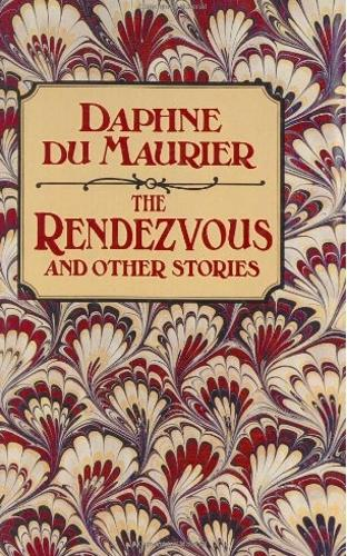 The Rendezvous and Other Stories (Hardback)