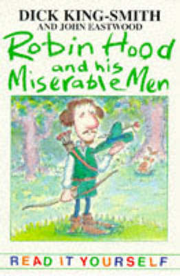 Robin Hood and His Miserable Men and Other Topsy-Turvy Stories - Read-it-yourself (Paperback)