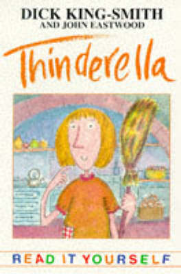 Thinderella and Other Topsy-Turvy Stories (Paperback)