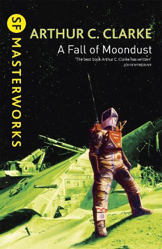 A Fall of Moondust - S.F. Masterworks (Paperback)