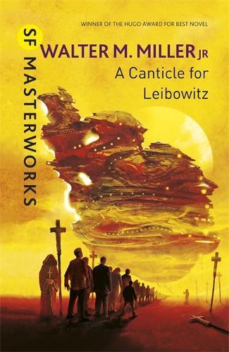 A Canticle For Leibowitz - S.F. Masterworks (Hardback)