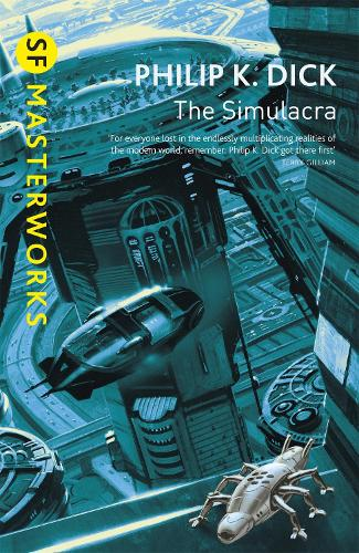 The Simulacra - S.F. Masterworks (Paperback)