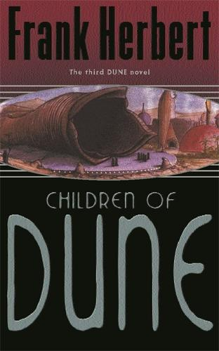 Children Of Dune: The Third Dune Novel - Gateway Essentials (Paperback)