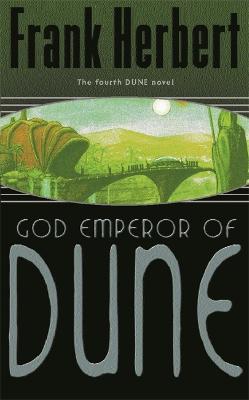 God Emperor Of Dune: The Fourth Dune Novel - DUNE (Paperback)