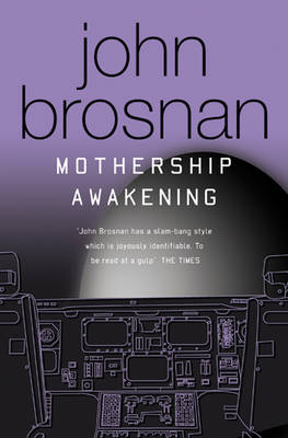 Mothership Awakening: The Story Continues (Paperback)