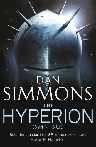 The Hyperion Omnibus: Hyperion, The Fall of Hyperion - GOLLANCZ S.F. (Paperback)