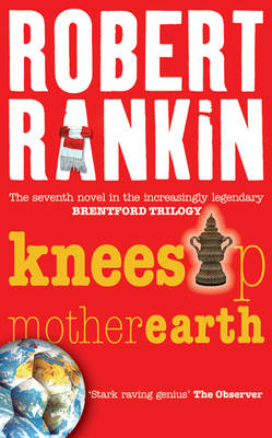 Knees Up Mother Earth - Gollancz S.F. (Paperback)