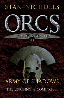 Orcs Bad Blood: Army of Shadows v. 2 - Orcs Bad Blood v. 2 (Paperback)