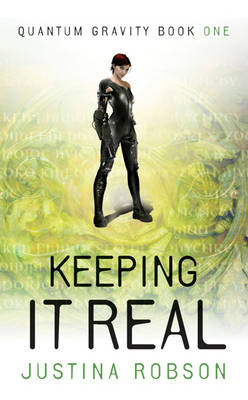 Keeping It Real - Quantum Gravity Book One (Paperback)