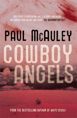 Cowboy Angels - Gollancz S.F. (Paperback)