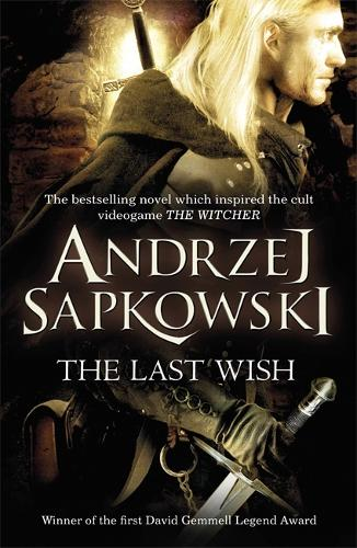 The Last Wish - The Witcher 1 (Paperback)