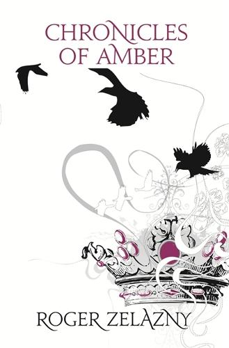 Chronicles of Amber - S.F. Masterworks (Paperback)