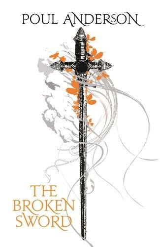 The Broken Sword - Fantasy Masterworks (Paperback)