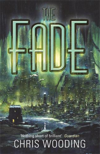 The Fade - Gollancz S.F. (Paperback)