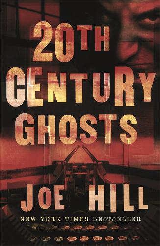 20th Century Ghosts (Paperback)