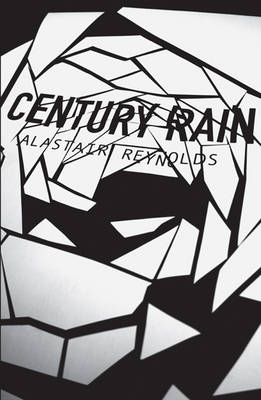 Century Rain: Totally Space Opera (Paperback)