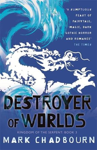 Destroyer of Worlds: Kingdom of the Serpent: Book 3 (Paperback)
