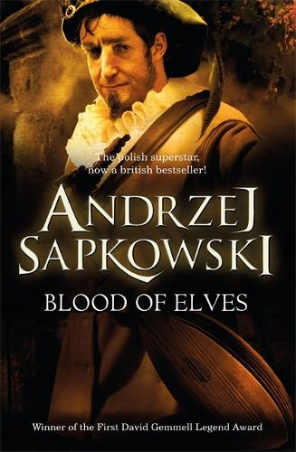 Blood of Elves: Witcher 1 - Now a major Netflix show - The Witcher (Paperback)