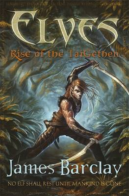 Rise of the TaiGethan - Elves (Paperback)