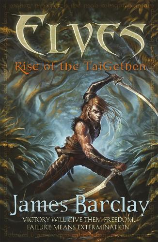 Elves: Rise of the TaiGethen - ELVES (Paperback)