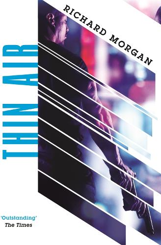 Thin Air: From the author of Netflix's Altered Carbon - Gollancz S.F. (Paperback)