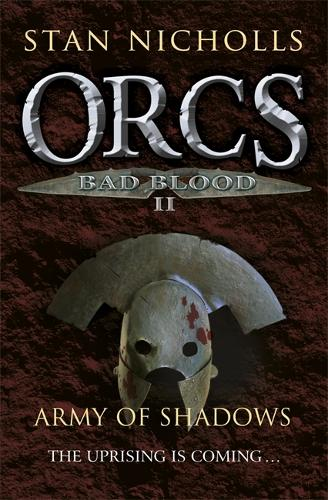 Orcs Bad Blood II: Army of Shadows (Paperback)