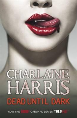 Dead Until Dark: A True Blood Novel (Paperback)