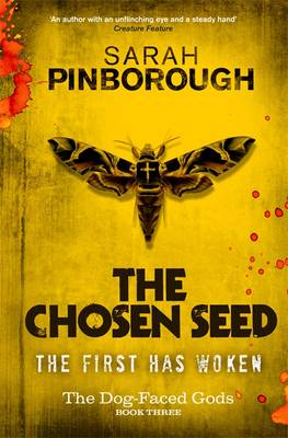 The Chosen Seed: The Dog-Faced Gods Book Three - DOG-FACED GODS TRILOGY (Hardback)