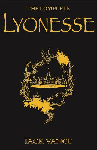 The Complete Lyonesse: Suldrun's Garden, The Green Pearl, Madouc (Hardback)