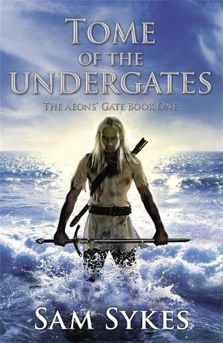 Tome of the Undergates - The Aeons' Gate (Paperback)