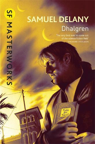 Dhalgren - S.F. Masterworks (Paperback)