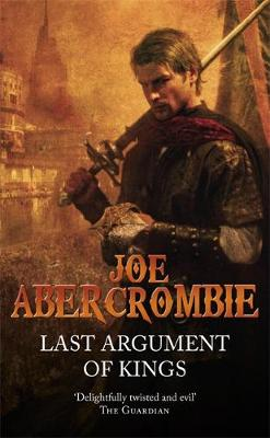 Last Argument of Kings - First Law 3 (Paperback)