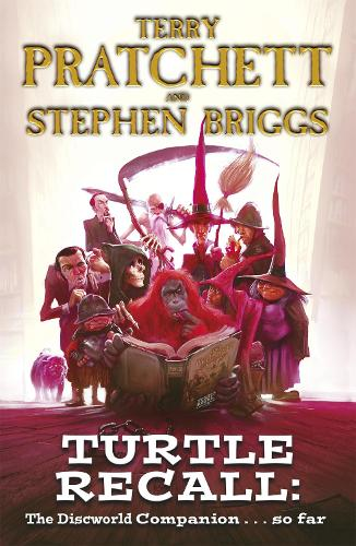 Turtle Recall: The Discworld Companion . . . So Far (Paperback)
