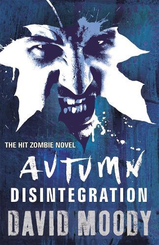Autumn: Disintegration - AUTUMN (Paperback)