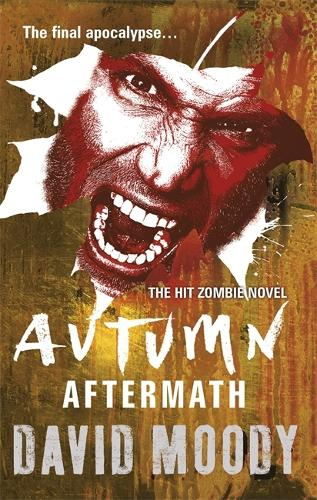 Autumn: Aftermath - AUTUMN (Paperback)