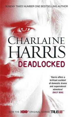 Deadlocked: A True Blood Novel (Paperback)