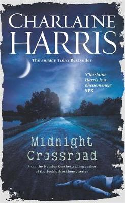 Midnight Crossroad: Now a major new TV series: MIDNIGHT, TEXAS - Midnight, Texas (Hardback)