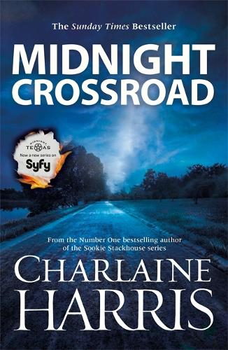 Midnight Crossroad: Now a major new TV series: MIDNIGHT, TEXAS - Midnight, Texas (Paperback)