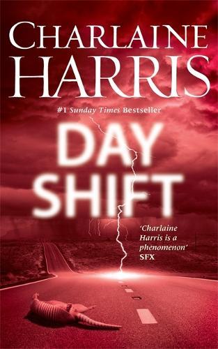 Day Shift: Now a major new TV series: MIDNIGHT, TEXAS - Midnight, Texas (Hardback)