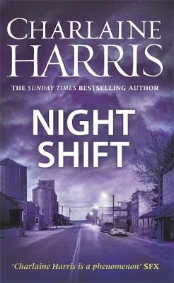Night Shift: Now a major new TV series: MIDNIGHT, TEXAS - Midnight, Texas (Hardback)