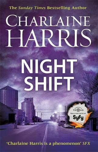 Night Shift: Now a major new TV series: MIDNIGHT, TEXAS - Midnight, Texas (Paperback)
