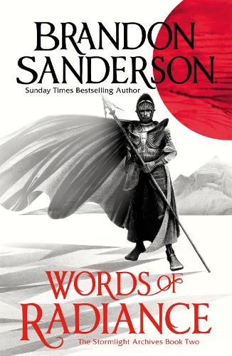 Words of Radiance Part One: The Stormlight Archive Book Two - STORMLIGHT ARCHIVE (Paperback)