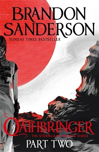 Oathbringer Part Two: The Stormlight Archive Book Three - Stormlight Archive (Paperback)
