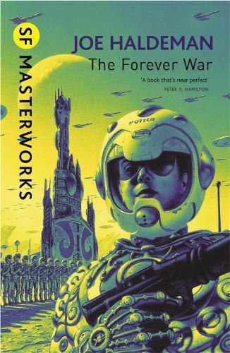 The Forever War: Forever War Book 1 - S.F. Masterworks (Paperback)