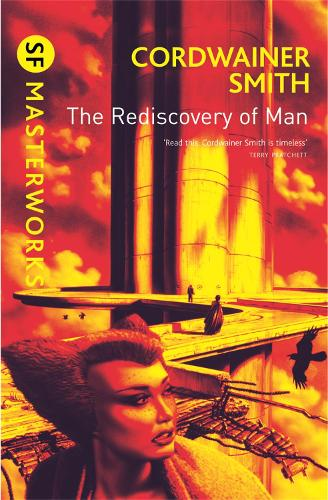 The Rediscovery of Man - S.F. Masterworks (Paperback)