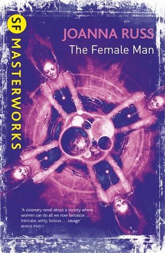 The Female Man - S.F. Masterworks (Paperback)