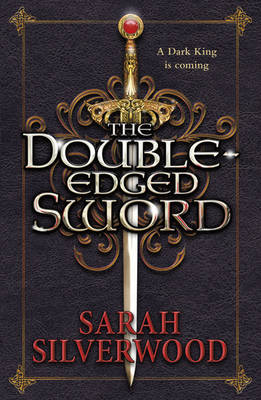 The Double-edged Sword - The Nowhere Chronicles Bk. 1 (Paperback)
